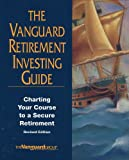 The Vanguard Retirement Investing Guide: Charting Your Course to a Secure Retirement