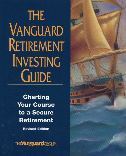 the-vanguard-retirement-investing-guide-charting-your-course-to-a-secure-retirement