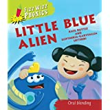 Little Blue Alien. Kate Ruttle (Fizz Wizz Phonics)