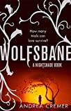 Wolfsbane: Number 2 in series (Nightshade Trilogy) Andrea Cremer