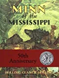 Minn of the Mississippi (039517578X) by Holling C. Holling