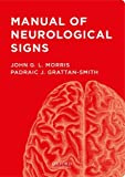 img - for Manual of Neurological Signs book / textbook / text book