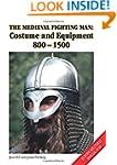The Medieval Fighting Man - Europa Mi...