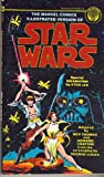 The Marvel Comics Illustrated Version of Star Wars (034527492X) by Lee, Stan