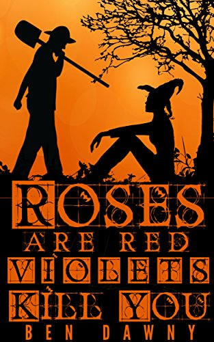 roses-are-red-violets-kill-you-an-albertus-oak-mystery-book-1-english-edition