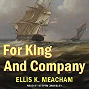For King and Company: Percival Merewether Series, Book 3 | Ellis K. Meacham