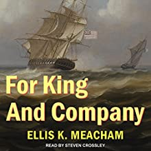 For King and Company: Percival Merewether Series, Book 3 Audiobook by Ellis K. Meacham Narrated by Steven Crossley