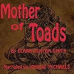 Mother of Toads   Clark Ashton Smith