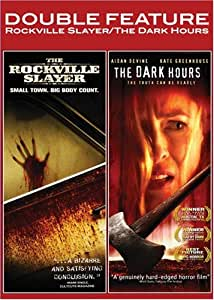Rockville Slayer/The Dark Hours