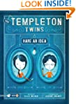 The Templeton Twins Have an Idea: Boo...