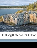 The queen who flew