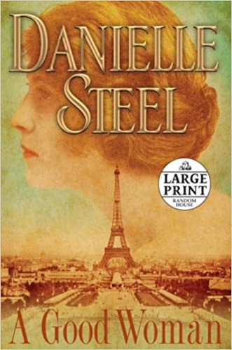 A Good Woman (Random House Large Print) written by Danielle Steel