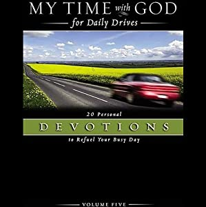 My Time with God for Daily Drives, Volume 5: 20 Personal Devotions to Refuel Your Busy Day | [Fred Rogers]