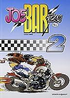 Joe Bar team, tome 2