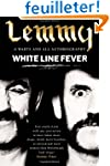 White Line Fever: Lemmy: The Autobiog...