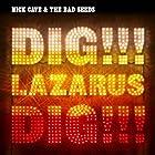 Dig, Lazarus, dig ! ! ! © Amazon