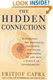 The Hidden Connections: Integrating the Biological, Cognitive, and Social Dimensions of Life Into a Science of Substainability