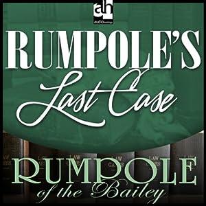 Rumpole's Last Case Audiobook