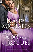 Much Ado About Rogues (Mills & Boon Special Releases)