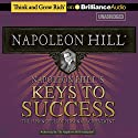 Napoleon Hill's Keys to Success: The 17 Principles of Personal Achievement Hörbuch von Napoleon Hill Gesprochen von: Joe Slattery
