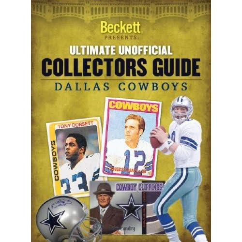 Beckett Ultimate Collectors Guide: Dallas Cowboys (Ultimate Collectors Guide)