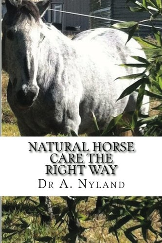 Natural Horse Care The Right Way