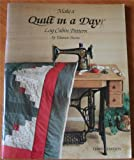 Make a Quilt in a Day: Log Cabin Pattern (0922705003) by Burns, Eleanor