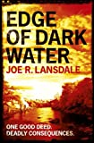 """Edge of Dark Water"" av Joe R. Lansdale"