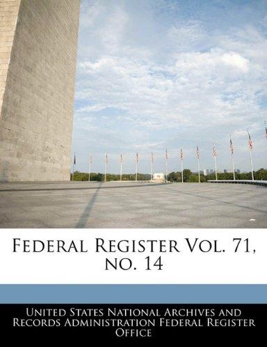 Federal Register Vol. 71, no. 14