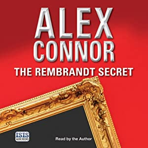 The Rembrandt Secret | [Alex Connor]