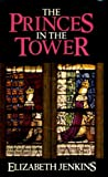 Elizabeth Jenkins The Princes in the Tower
