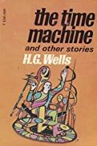 The Time Machine & Other by H. G. Wells