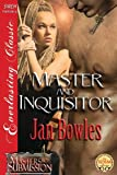 img - for Master and Inquisitor [Masters of Submission 4] (Siren Publishing Everlasting Classic) book / textbook / text book