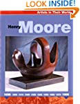 Artists in their World: Henry Moore