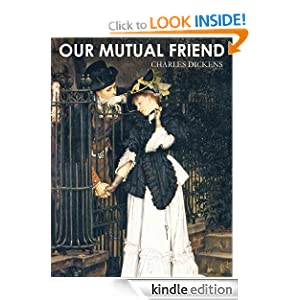 OUR MUTUAL FRIEND ( with illustrations from its first publication)