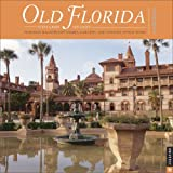 Old Florida 2007 Wall Calendar (0789314673) by Universe Publishing