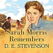 Sarah Morris Remembers | D. E. Stevenson