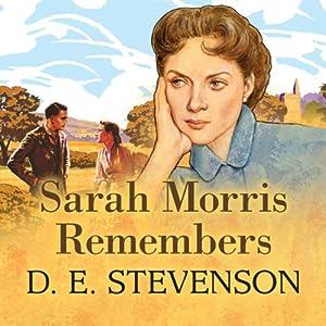 Sarah Morris Remembers | [D. E. Stevenson]