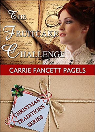 The Fruitcake Challenge (The Christy Lumber Camp Series Book 1)