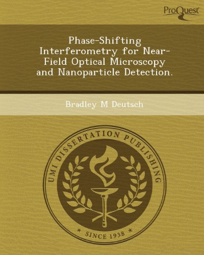 Phase-Shifting Interferometry For Near-Field Optical Microscopy And Nanoparticle Detection.