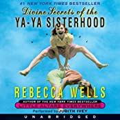 Divine Secrets of the Ya-Ya Sisterhood | [Rebecca Wells]
