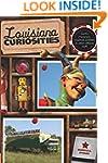 Louisiana Curiosities: Quirky Charact...