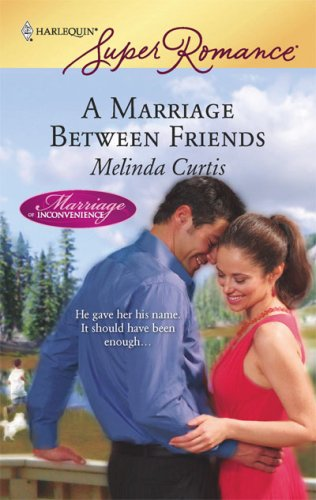 Image for A Marriage Between Friends (Harlequin Superromance)