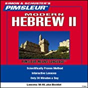 Hebrew (Modern) II: Lessons 56 to 60: Learn to Speak and Understand Hebrew (Modern) | [Pimsleur]