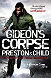 Gideon's Corpse. Douglas Preston, Lincoln Child (Gideon Crew) (1409133168) by Preston, Douglas J.