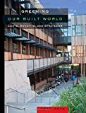 Greening Our Built World: Costs, Benefits, and Strategies