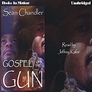 Gospel of the Gun | [Sean Chandler]