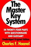 The Master Key System In Twenty-Four Parts With Questionnaire And Glossary: Unabridged Original Edition [Annotated]