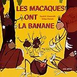 """Afficher """"Les Macaques ont la banane"""""""