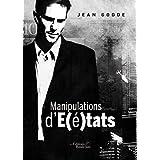 Manipulations d'�tatspar Jean Godde